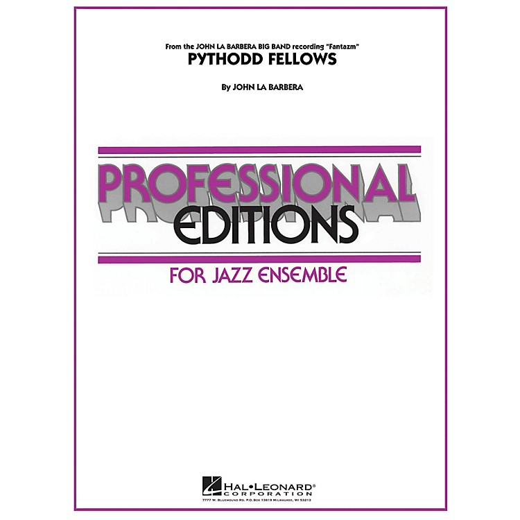 Hal LeonardPythodd Fellows Jazz Band Level 5 Composed by John La Barbera