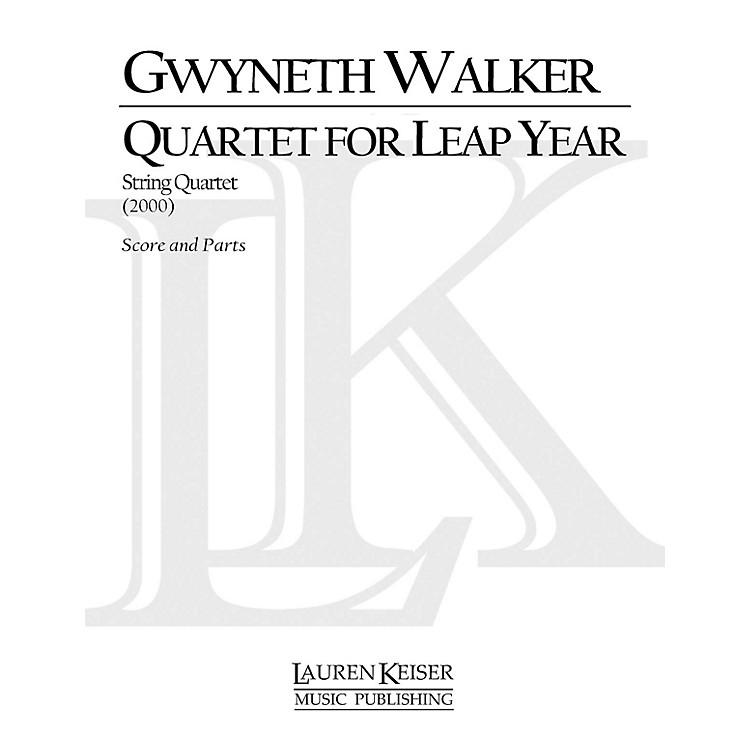 Lauren Keiser Music PublishingQuartet for Leap Year (String Quartet) LKM Music Series Composed by Gwyneth Walker