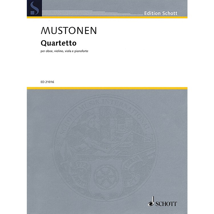 Schott Quartetto (Oboe, Violin, Viola, and Piano) String Series Book by Olli Mustonen