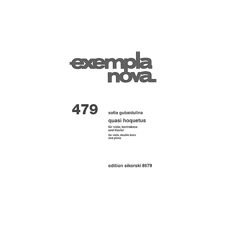 Sikorski Quasi Hoquetus (for Viola, Double Bass and Piano) String Ensemble Series Softcover by Sofia Gubaidulina