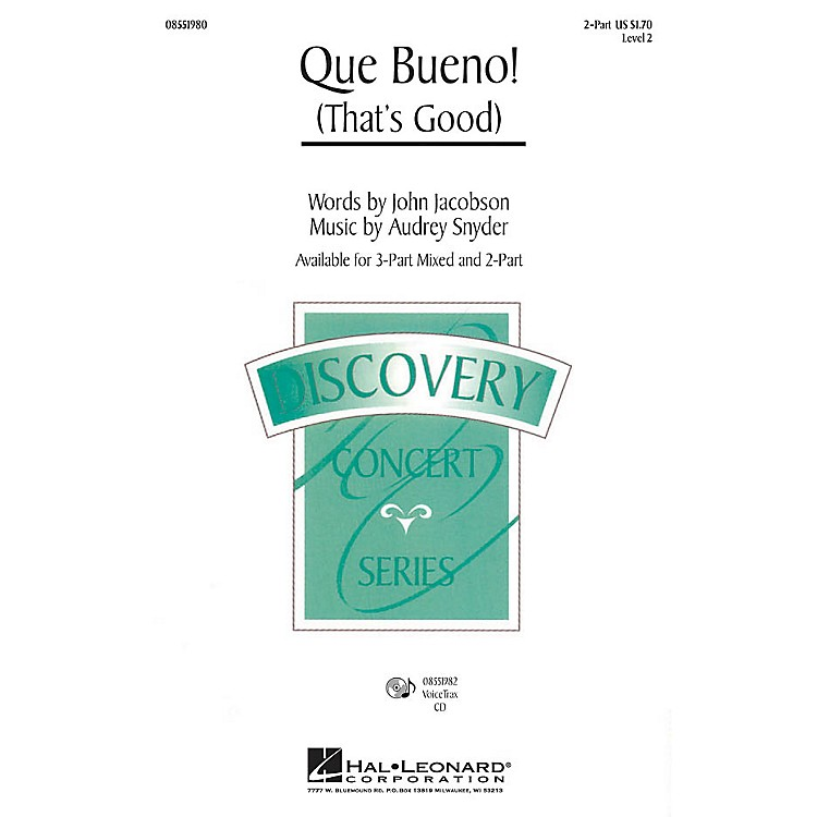 Hal LeonardQue Bueno! (That's Good) 2-Part composed by Audrey Snyder