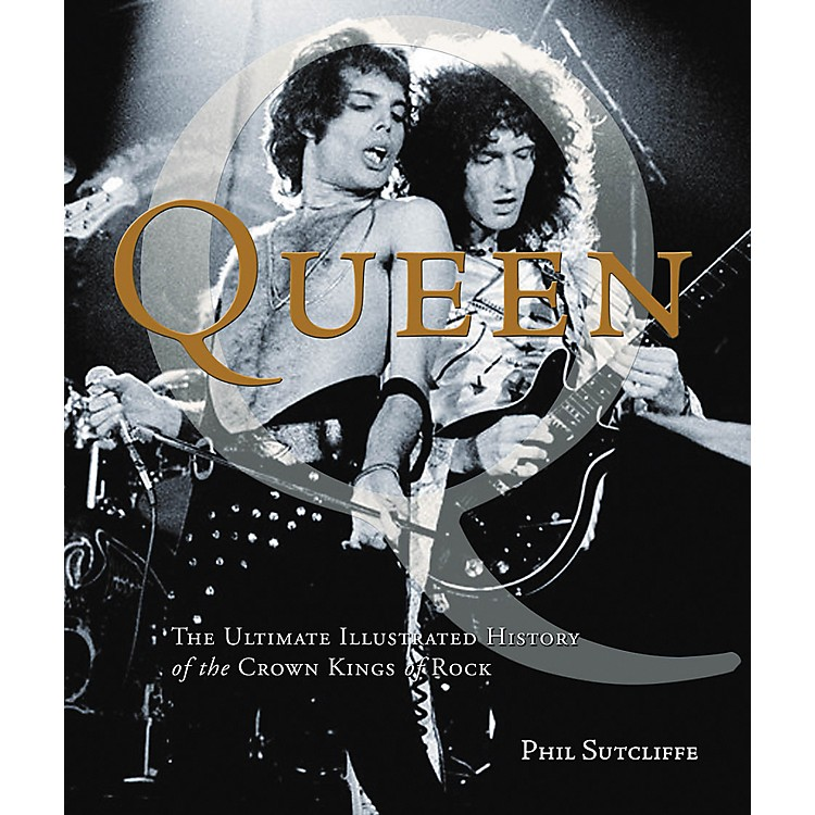Hal Leonard Queen - The Ultimate Illustrated History Of The Crown Kings Of Rock Deluxe Book