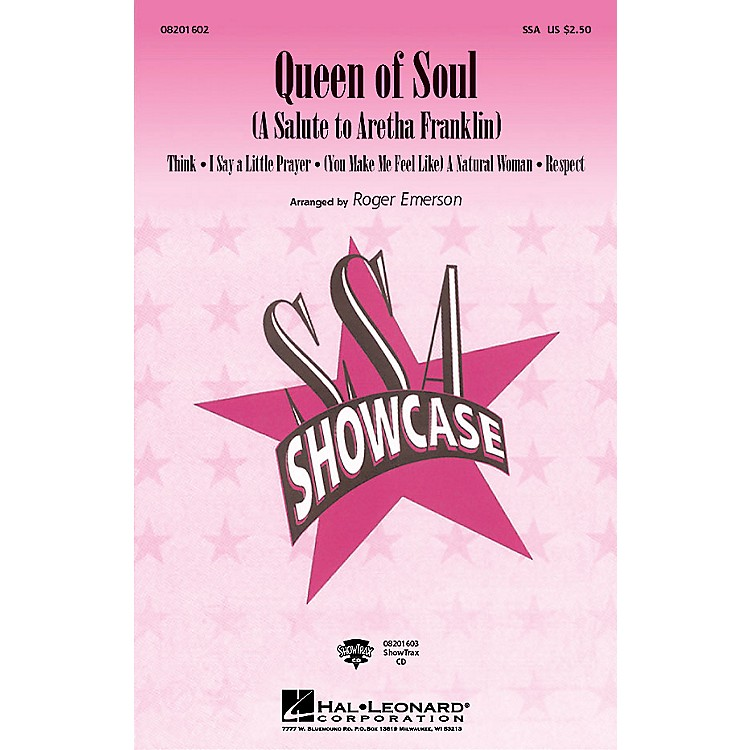 Hal Leonard Queen of Soul (A Salute to Aretha Franklin) SSA by Aretha Franklin Arranged by Roger Emerson