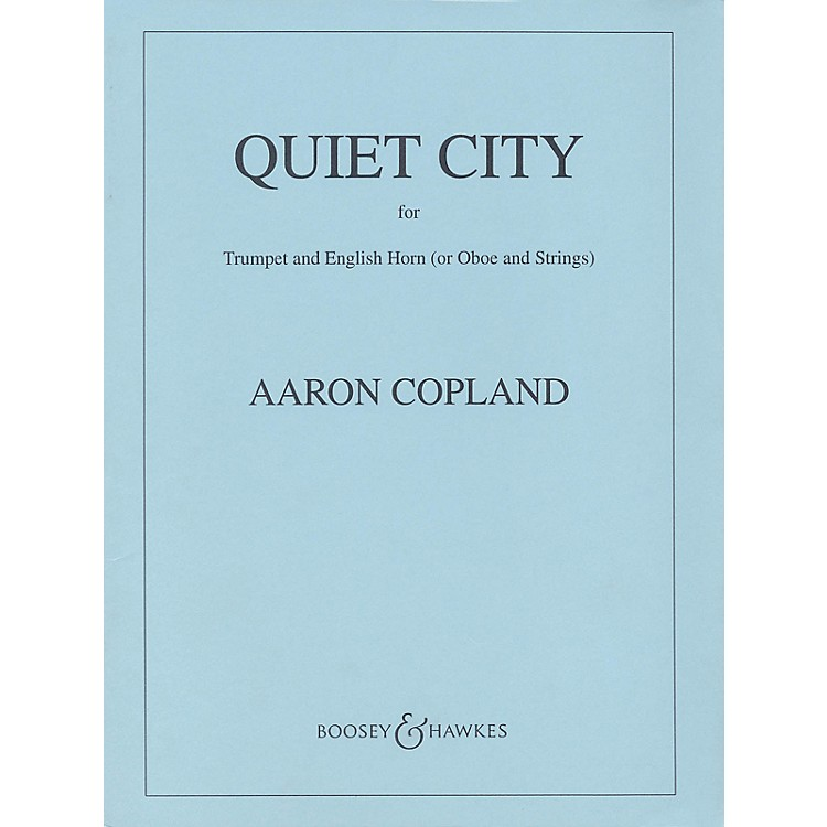 Boosey and HawkesQuiet City (Score and Parts) Boosey & Hawkes Orchestra Series by Aaron Copland