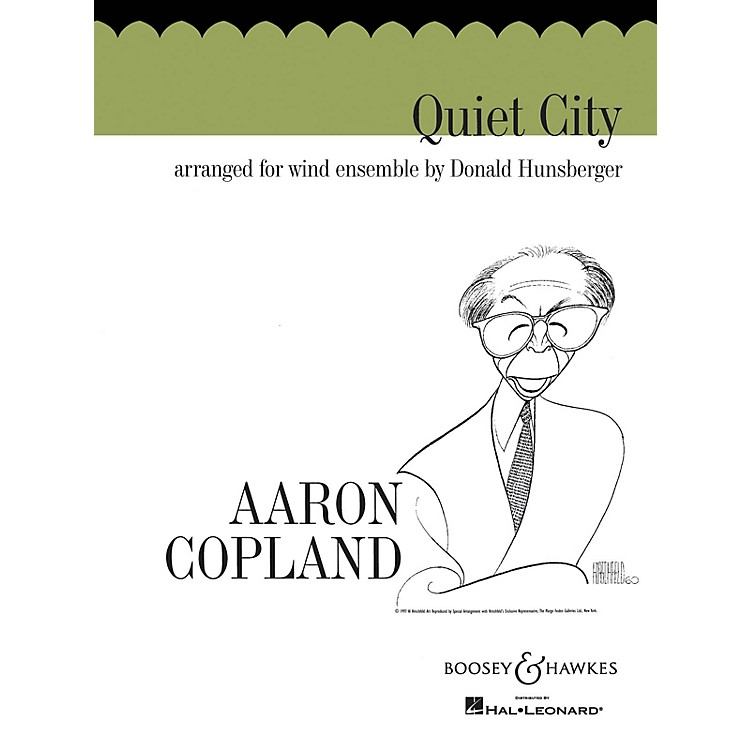Boosey and HawkesQuiet City (Score and Parts) Concert Band Composed by Aaron Copland Arranged by Donald Hunsberger