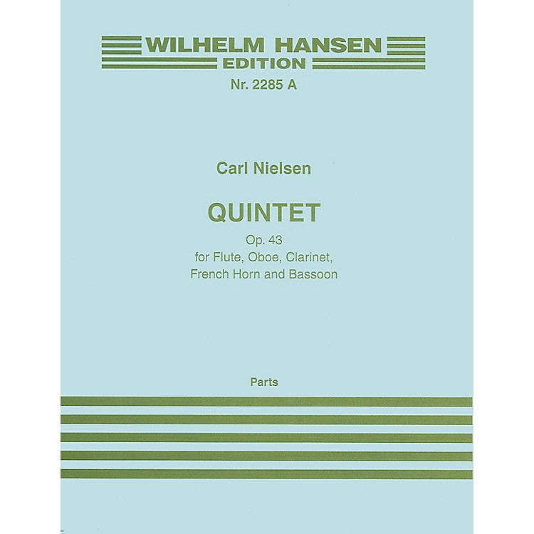 Wilhelm Hansen Quintet Op. 43 (Parts) Music Sales America Series Composed by Carl Nielsen