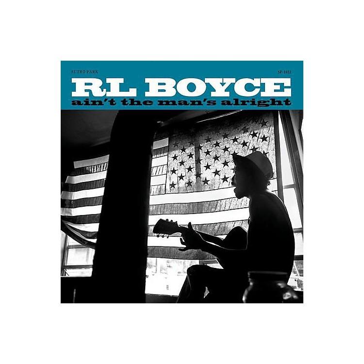 AllianceR.L. Boyce - Ain't the Man's Alright