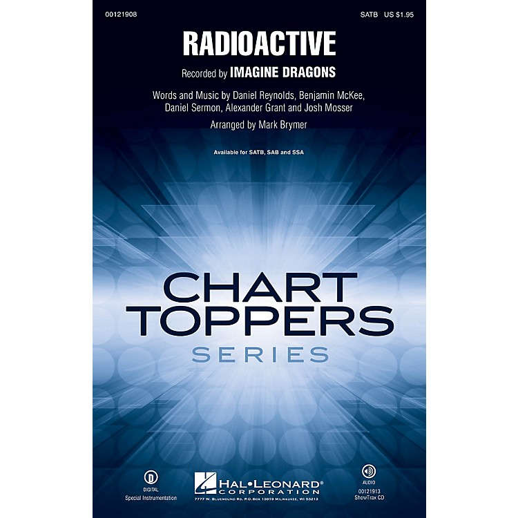 Hal Leonard Radioactive SATB by Imagine Dragons arranged by Mark Brymer