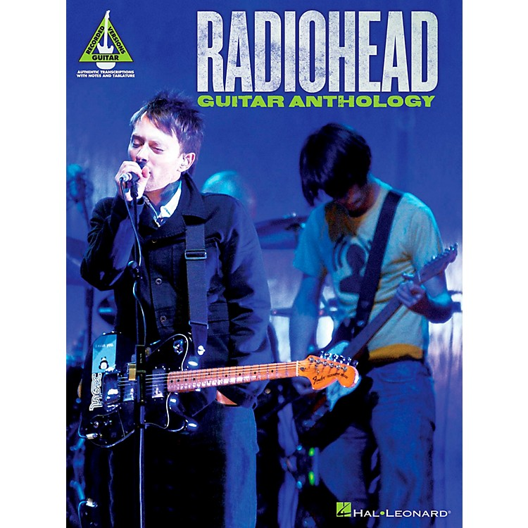 Hal Leonard Radiohead Guitar Anthology Guitar Tab Songbook