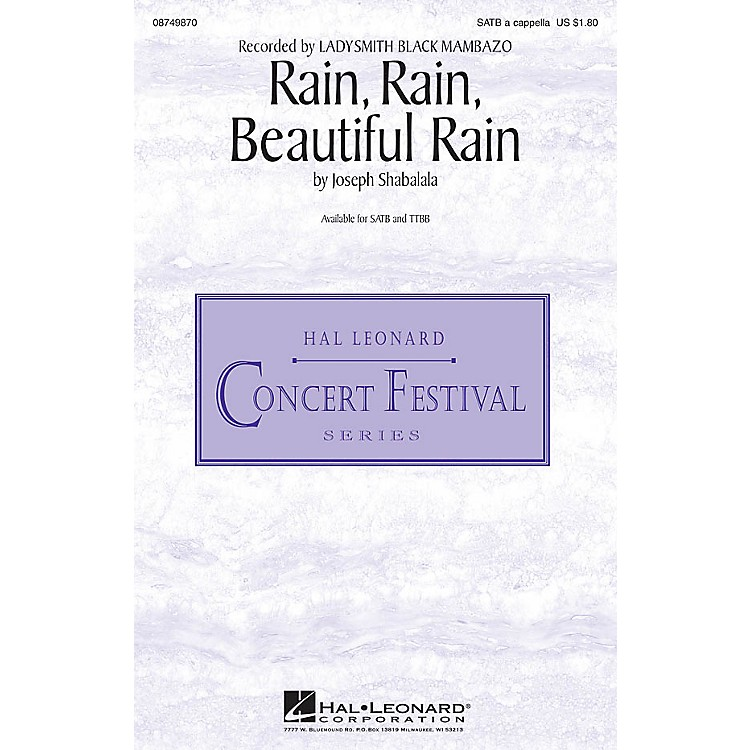 Hal LeonardRain, Rain, Beautiful Rain TTBB A Cappella by Ladysmith Black Mambazo Composed by Joseph Shabalala
