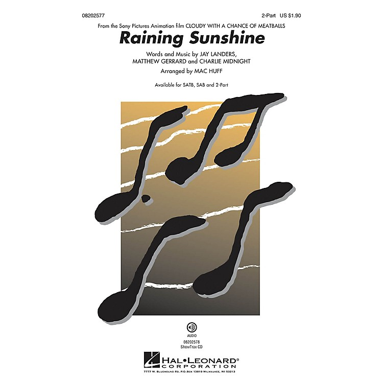 Hal Leonard Raining Sunshine (from Cloudy with a Chance of Meatballs) 2-Part by Amanda Cosgrove arranged by Mac Huff