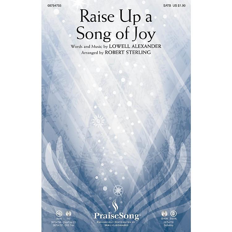 PraiseSongRaise Up a Song of Joy CHOIRTRAX CD Arranged by Robert Sterling