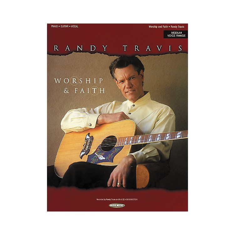 Word MusicRandy Travis - Worship & Faith Piano, Vocal, Guitar Songbook