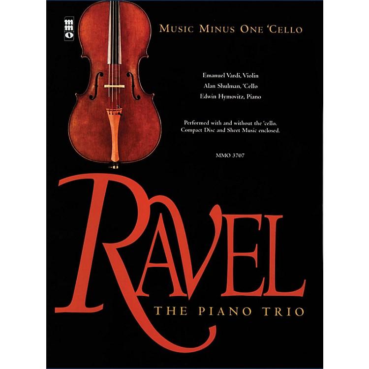 Music Minus OneRavel - The Piano Trio (Music Minus One Cello) Music Minus One Series Softcover with CD by Maurice Ravel