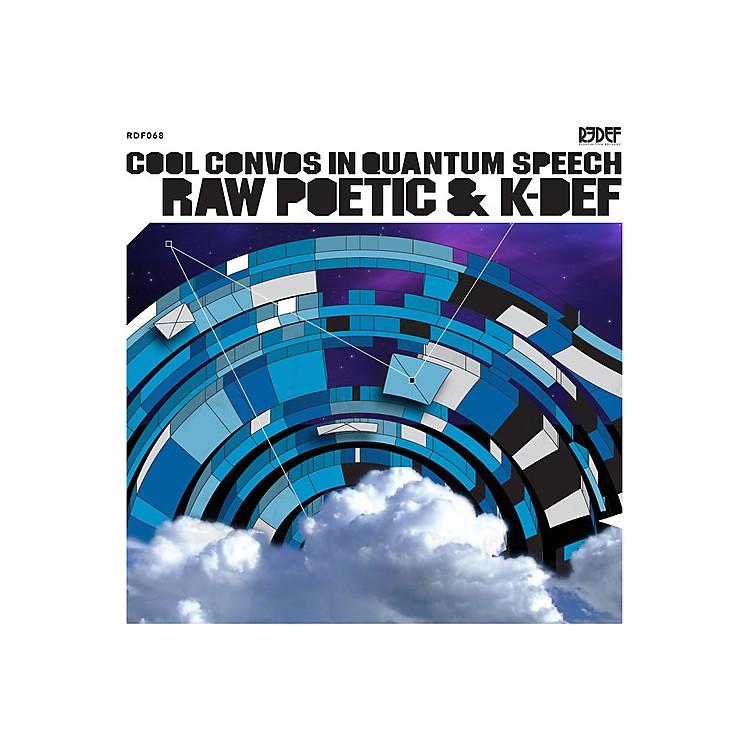 AllianceRaw Poetic & K-Def - Cool Convos in Quantum Speech