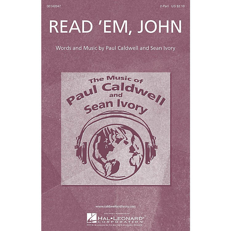 Caldwell/IvoryRead 'Em, John 2-Part composed by Paul Caldwell