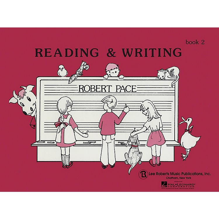 Lee RobertsReading & Writing - Book 2 Pace Piano Education Series Softcover Written by Robert Pace