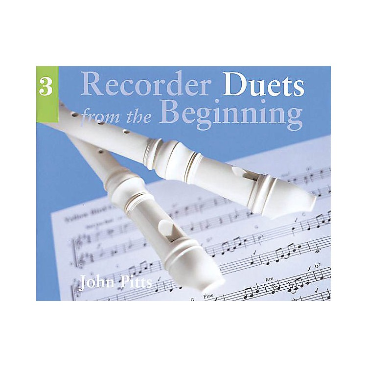 Chester MusicRecorder Duets from the Beginning - Pupil's Book 3 Music Sales America Series Written by John Pitts