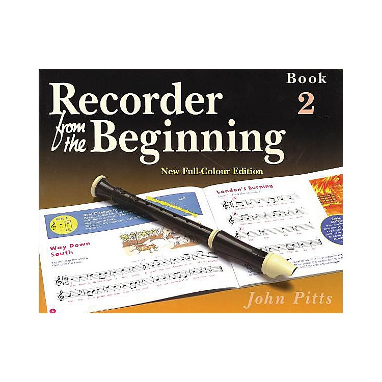 Music SalesRecorder from the Beginning - Book 2 (Full Color Edition) Music Sales America Series by John Pitts