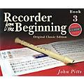 Music Sales Recorder from the Beginning - Book 3 (Classic Edition) Music Sales America Series Written by John Pitts