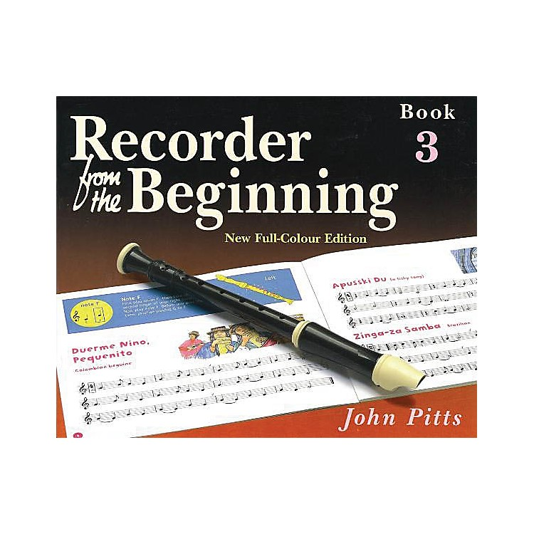Music SalesRecorder from the Beginning - Book 3 (Full Color Edition) Music Sales America Series by John Pitts