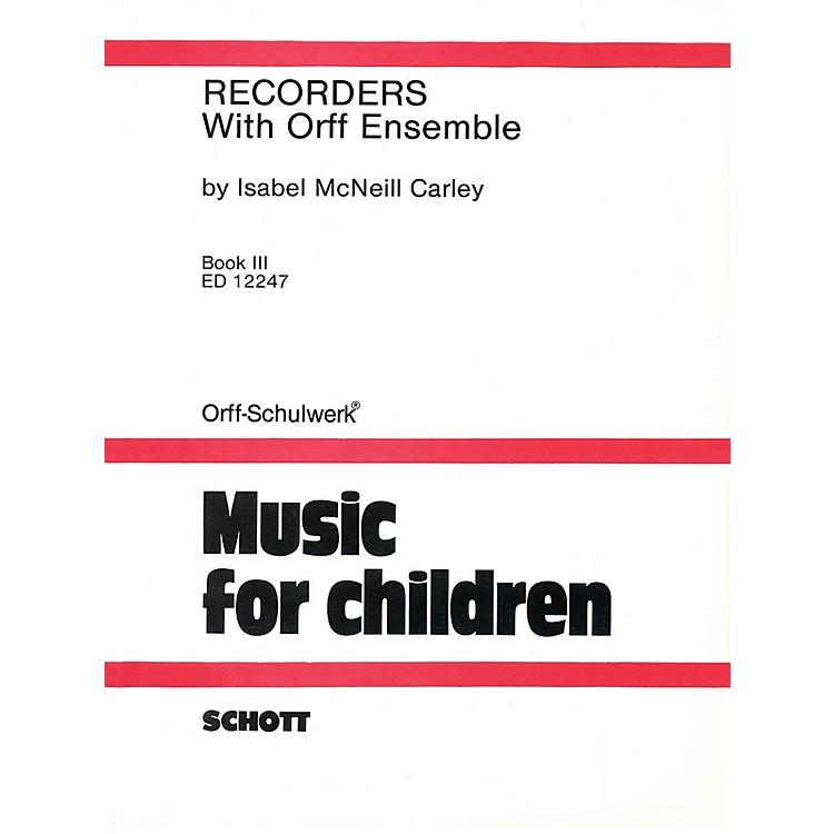 SchottRecorders with Orff Ensemble - Book 3 Schott Series