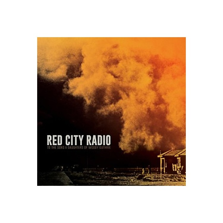 AllianceRed City Radio - To the Sons & Daughters of Woody Guthrie