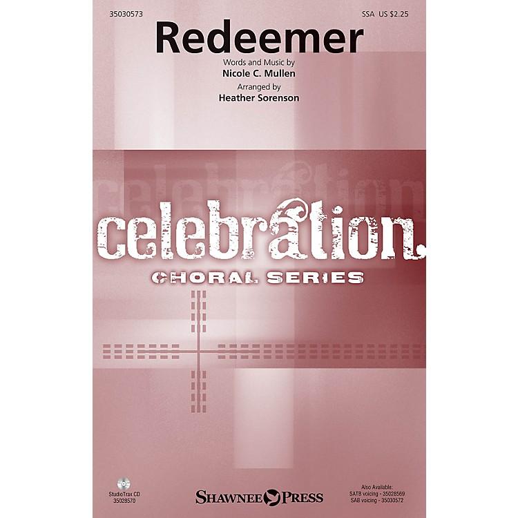 Shawnee PressRedeemer SSA by Nicole C. Mullen arranged by Heather Sorenson