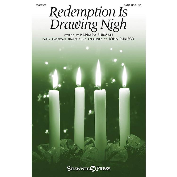 Shawnee PressRedemption Is Drawing Nigh SATB arranged by John Purifoy