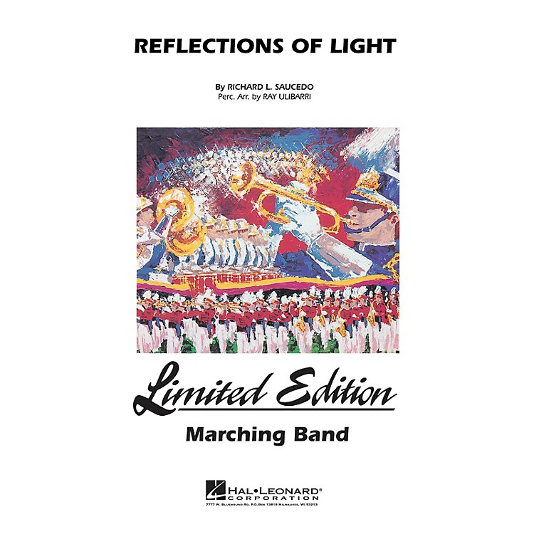 Hal LeonardReflections of Light Marching Band Level 5 Composed by Richard Saucedo