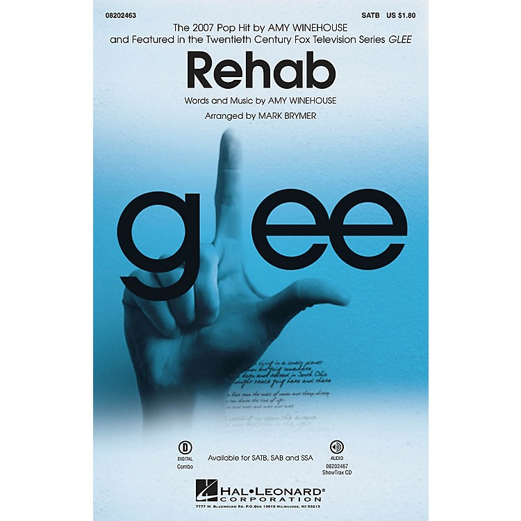 Hal LeonardRehab (from Glee) SATB by Amy Winehouse arranged by Mark Brymer