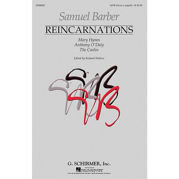 G. SchirmerReincarnations - Complete Edition (Mary Hynes Anthony O'Daly The Coolin) SATB a cappella by Samuel Barber