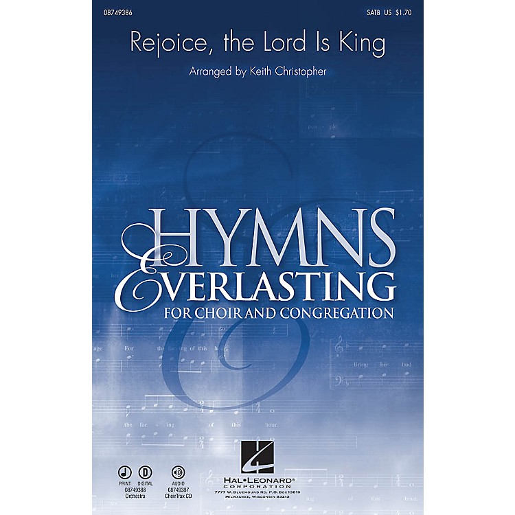Hal LeonardRejoice, The Lord Is King SATB arranged by Keith Christopher