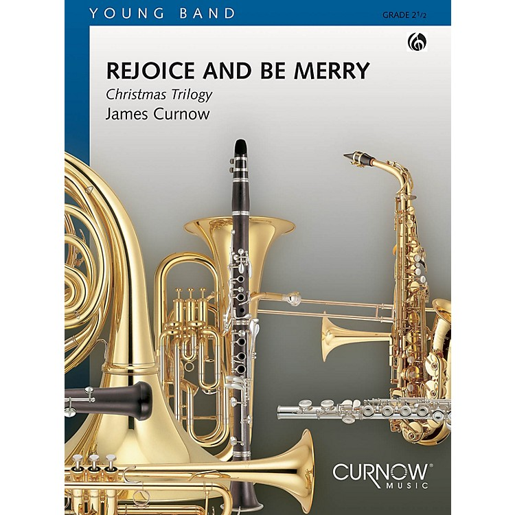 Curnow MusicRejoice and Be Merry (Grade 2 - Score Only) Concert Band Level 2 Composed by James Curnow