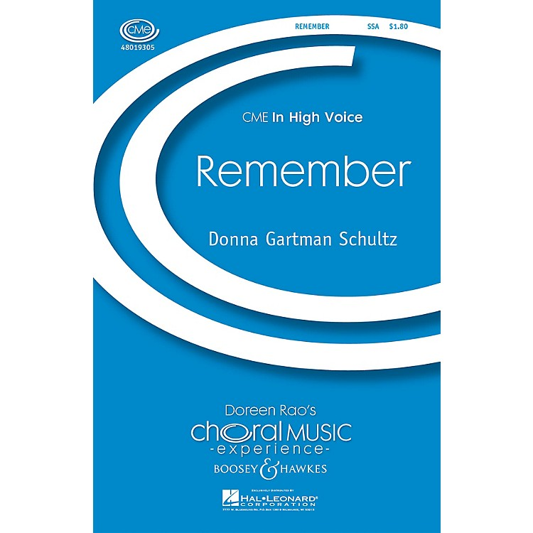 Boosey and HawkesRemember (CME In High Voice) SSA composed by Donna Gartman Schultz