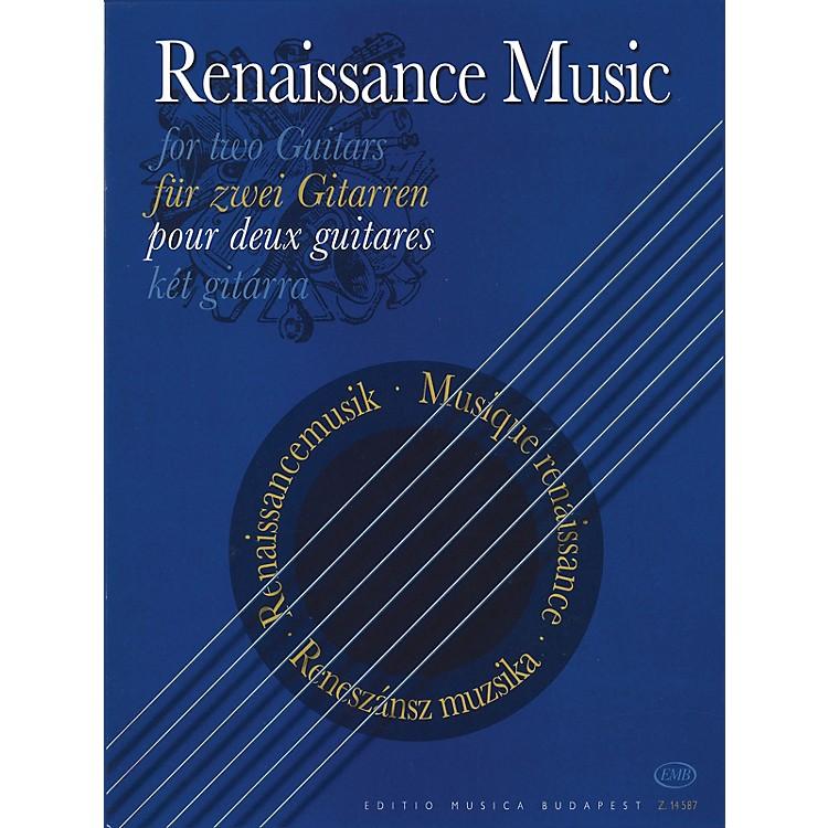 Editio Musica BudapestRenaissance Music for Two Guitars EMB Series