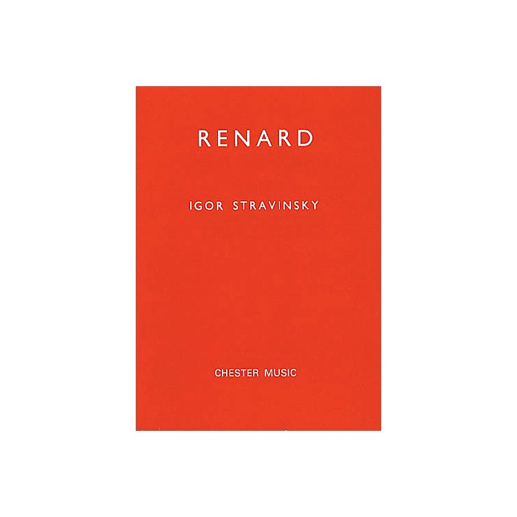 Chester Music Renard (Miniature Score) TTBB Composed by Igor Stravinsky