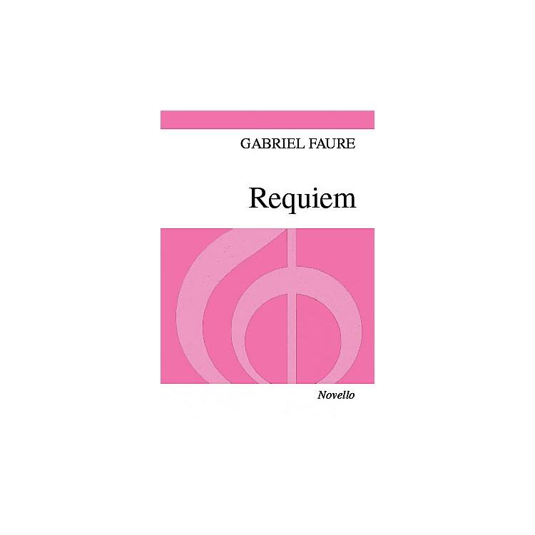 NovelloRequiem (Vocal Score) SSA Composed by Gabriel Faure Arranged by Desmond Ratcliffe