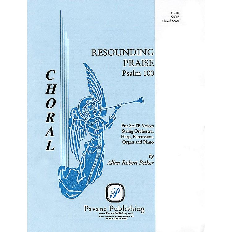 PavaneResounding Praise (SATB) SATB composed by Allan Petker