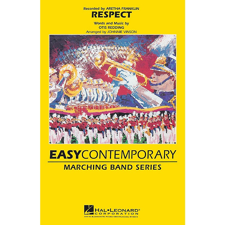 Hal LeonardRespect Marching Band Level 2-3 by Aretha Franklin Arranged by Johnnie Vinson