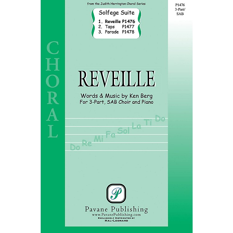 Pavane Reveille (From 'Solfege Suite 4-The Military Suite') 3-Part Mixed composed by Ken Berg