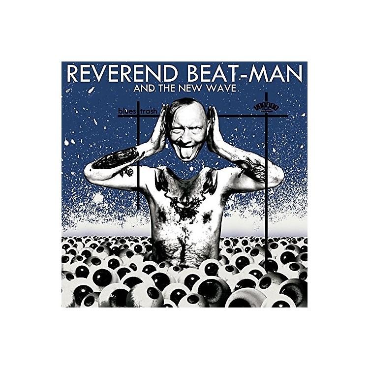 AllianceReverend Beat-Man & New Wave - Blues Trash