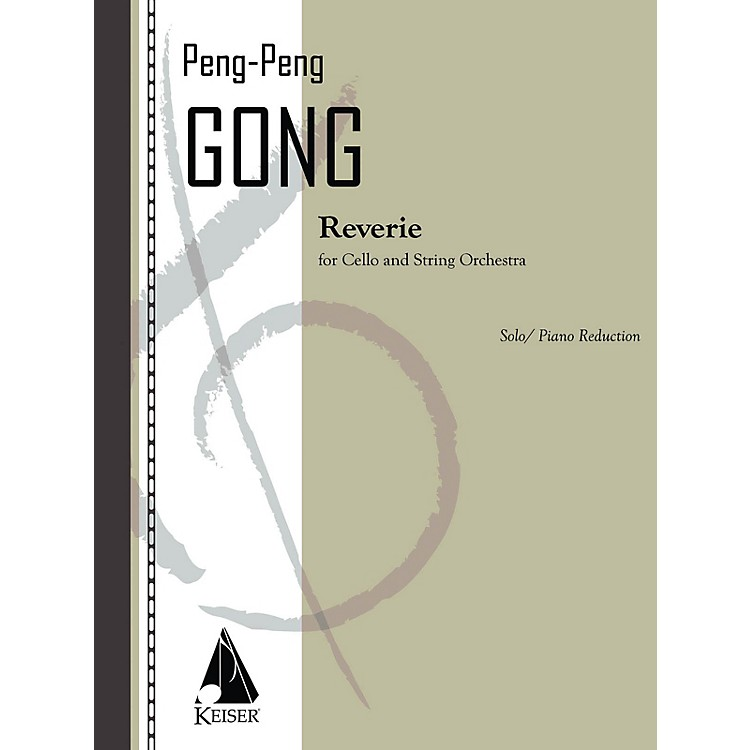 Lauren Keiser Music PublishingReverie for Cello and String Orchestra - Cello and Piano Reduction LKM Music Softcover by Peng Peng Gong