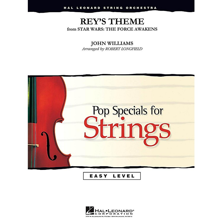 Hal LeonardRey's Theme from Star Wars: The Force Awakens Easy Pop Specials For Strings