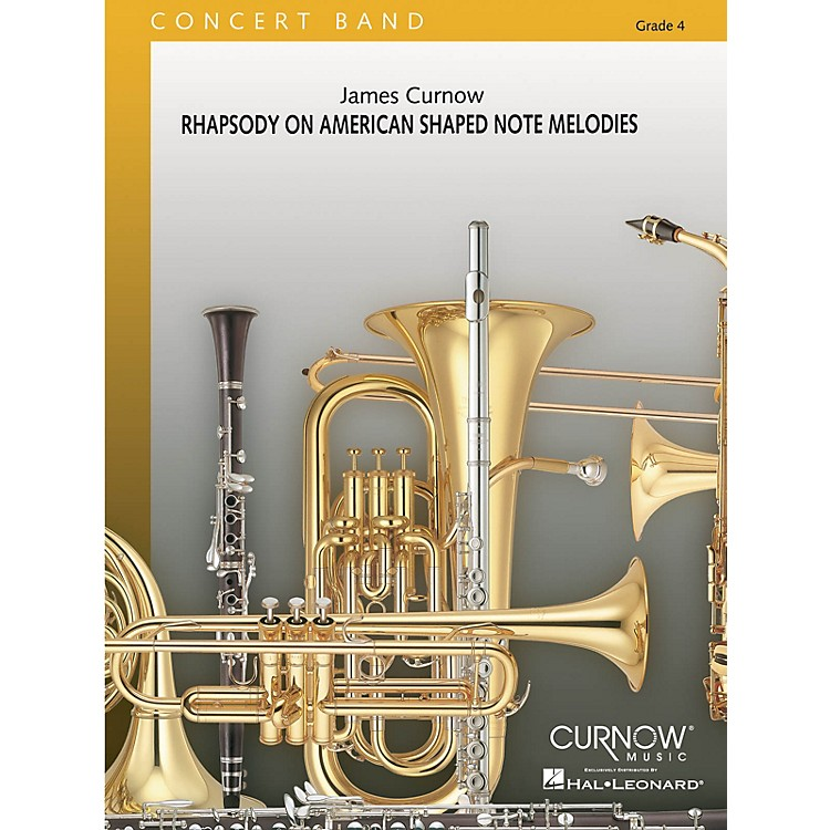 Curnow MusicRhapsody on American Shaped Note Melodies (Grade 4 - Score Only) Concert Band Level 4 by James Curnow