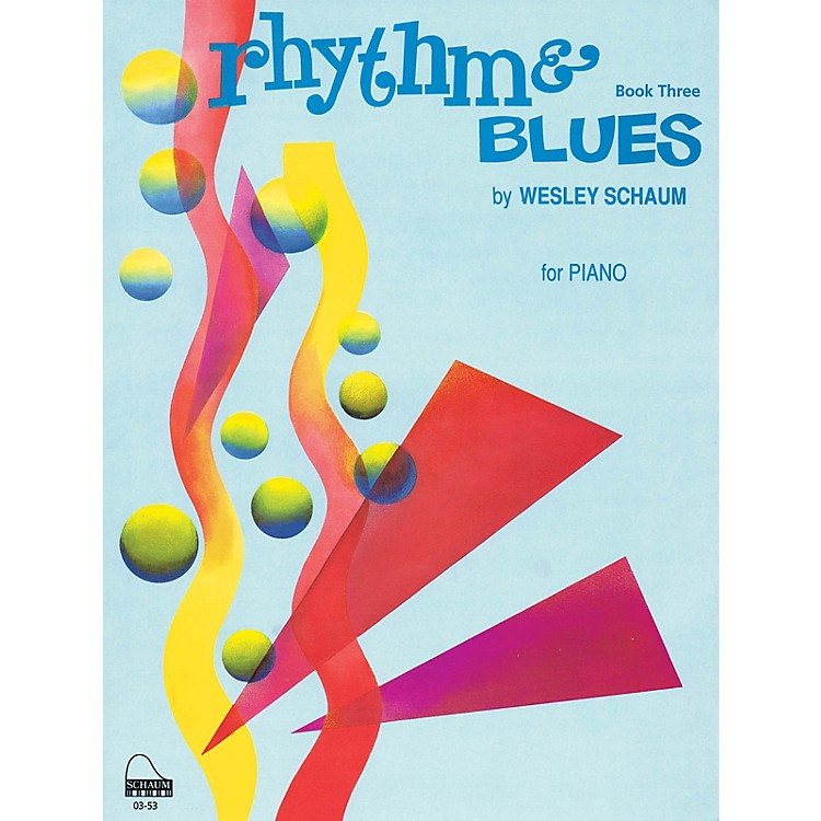 SCHAUMRhythm & Blues, Bk 3 Educational Piano Series Softcover