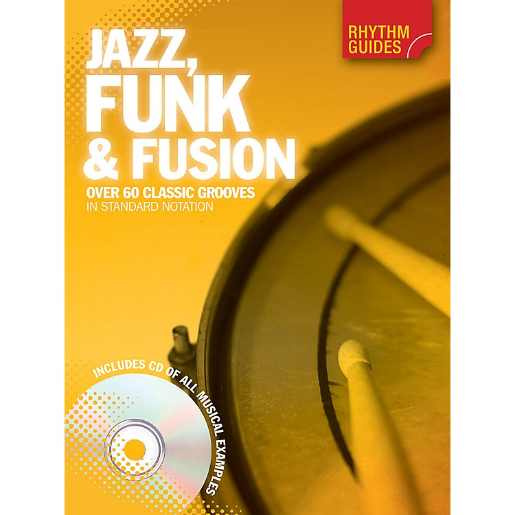 Music SalesRhythm Guides: Jazz, Funk & Fusion Drum Instruction Series Softcover with CD Written by Various