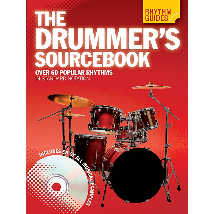 Music SalesRhythm Guides: The Drummer's Sourcebook Drum Instruction Series Softcover with CD Written by Various