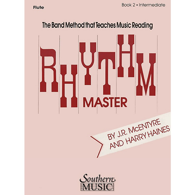 SouthernRhythm Master - Book 2 (Intermediate) (Baritone B.C.) Southern Music Series Composed by Harry Haines
