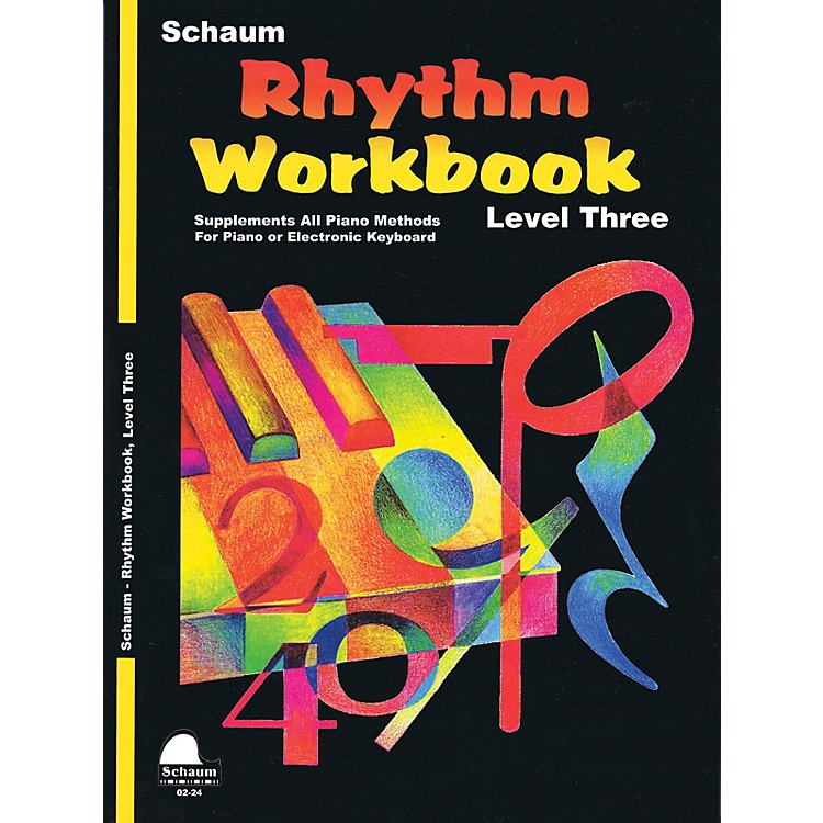 SCHAUMRhythm Workbook (Level 3) Educational Piano Book by Wesley Schaum (Level Early Inter)